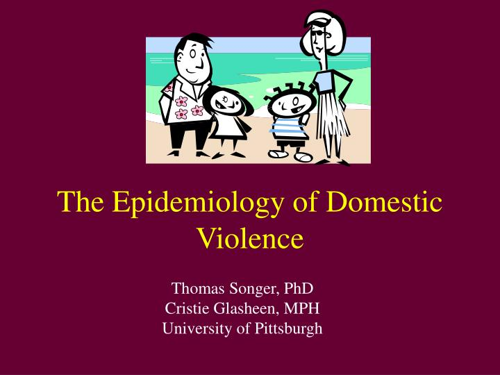 The epidemiology of domestic violence l.jpg