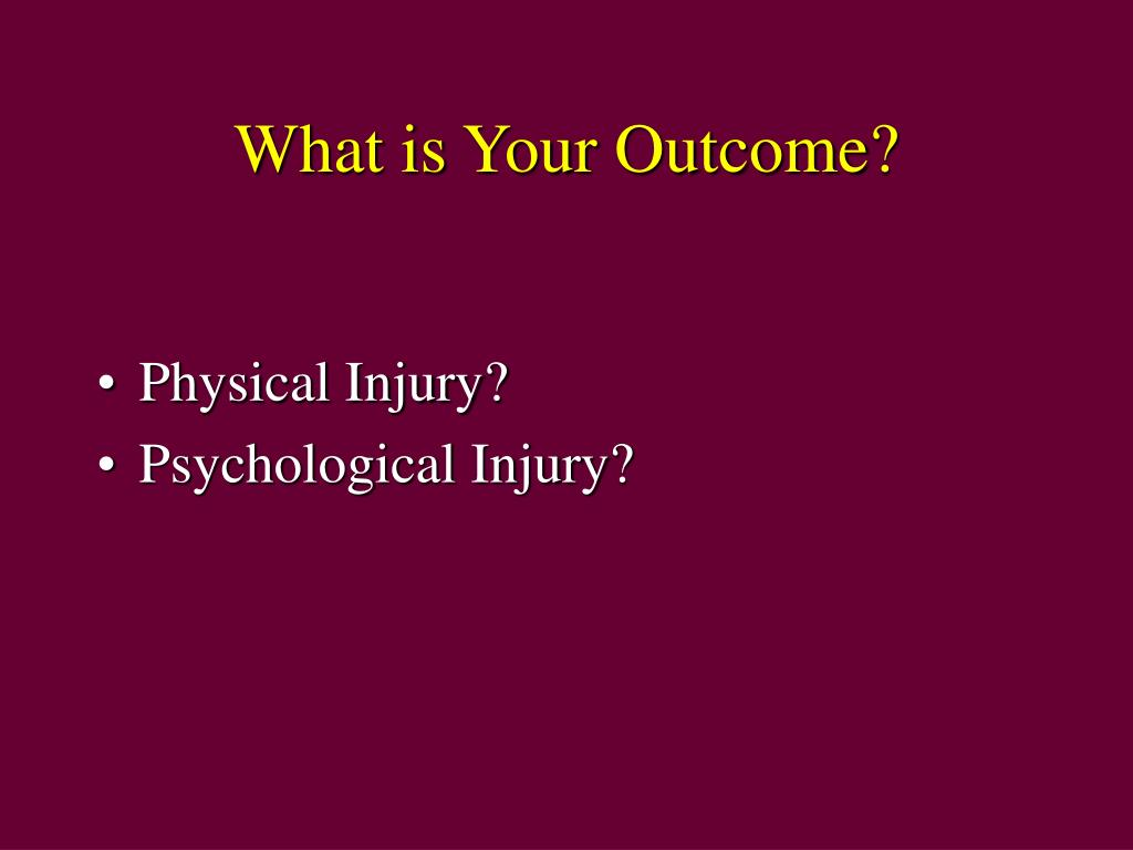 What is Your Outcome?