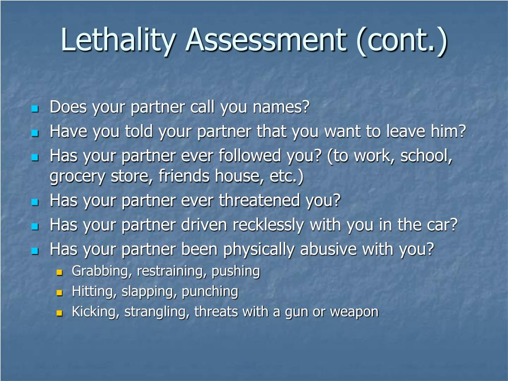 Lethality Assessment (cont.)