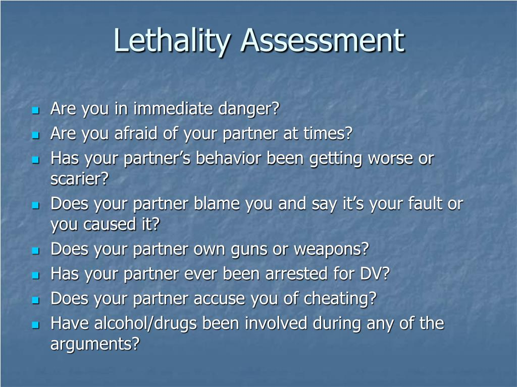 Lethality Assessment