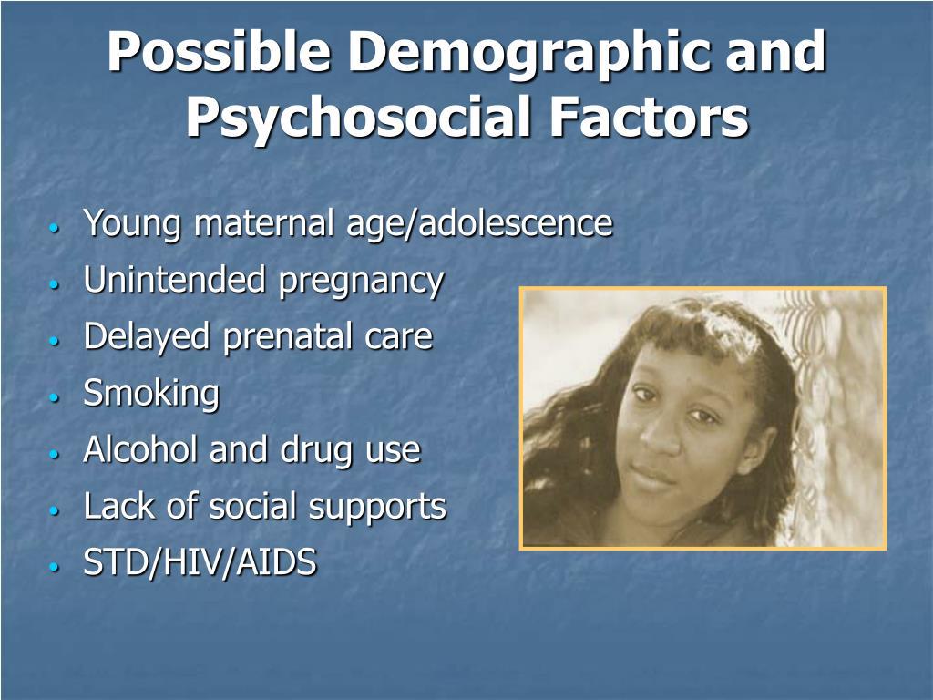 Possible Demographic and Psychosocial Factors