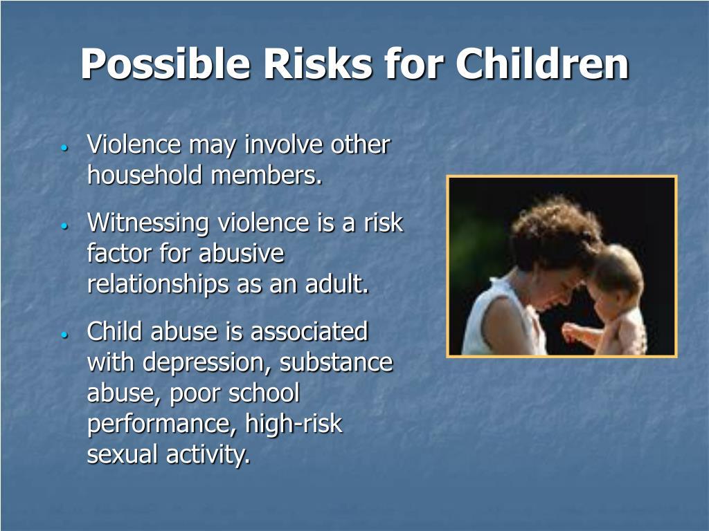 Possible Risks for Children