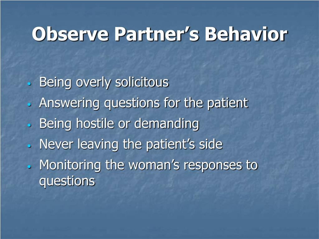 Observe Partner's Behavior