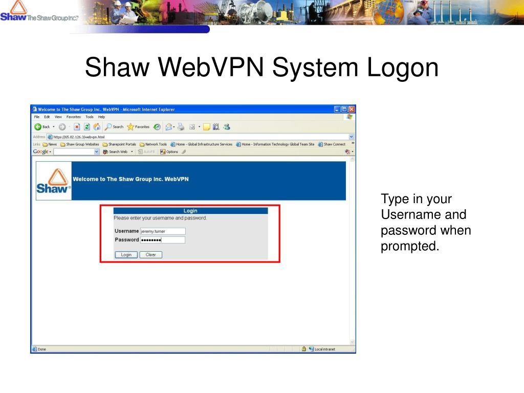 Shaw WebVPN System Logon