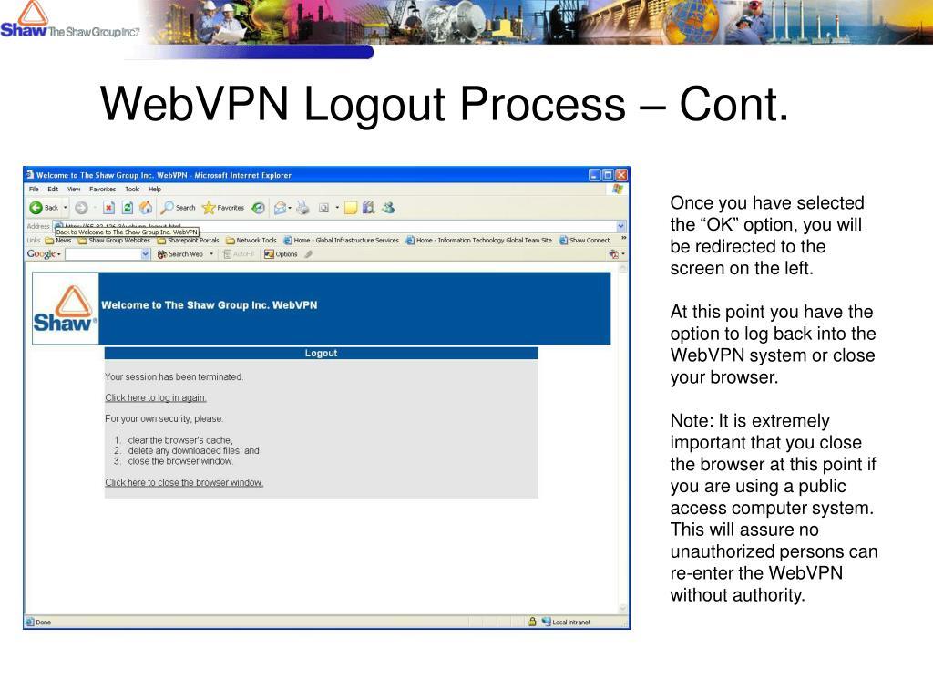 WebVPN Logout Process – Cont.