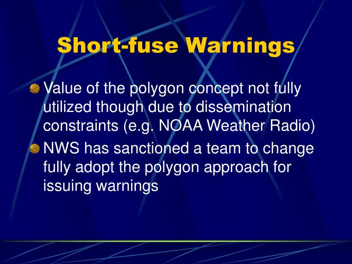 Short-fuse Warnings