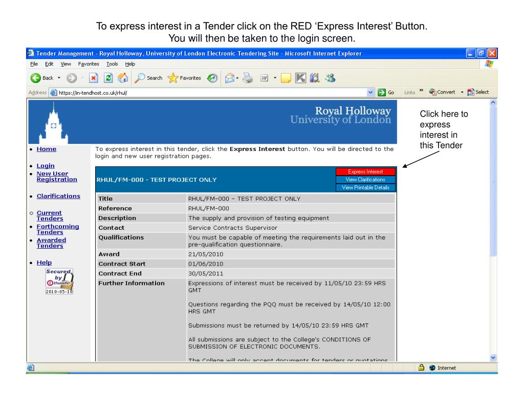 To express interest in a Tender click on the RED 'Express Interest' Button.