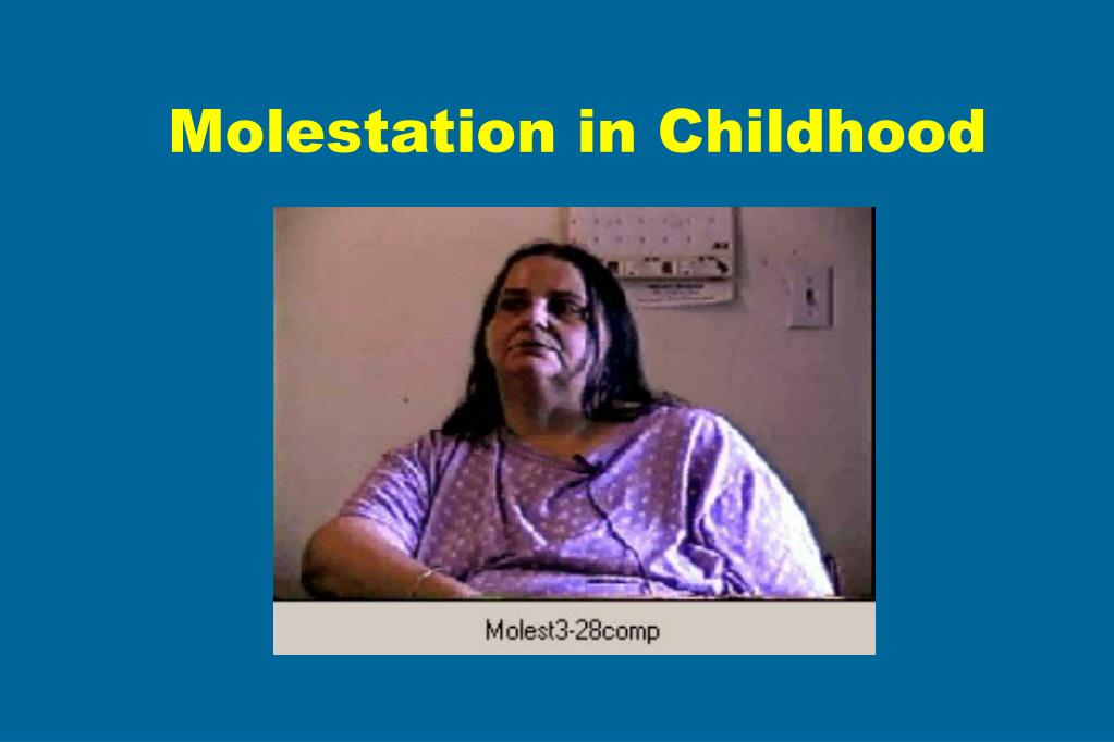 Molestation in Childhood
