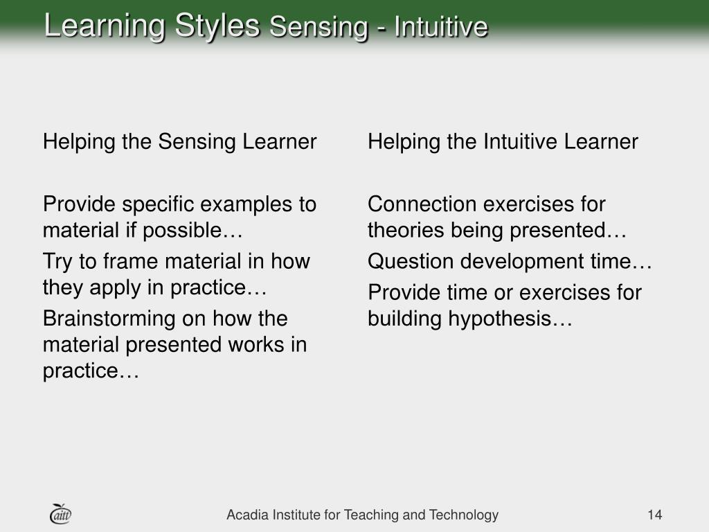 Helping the Sensing Learner