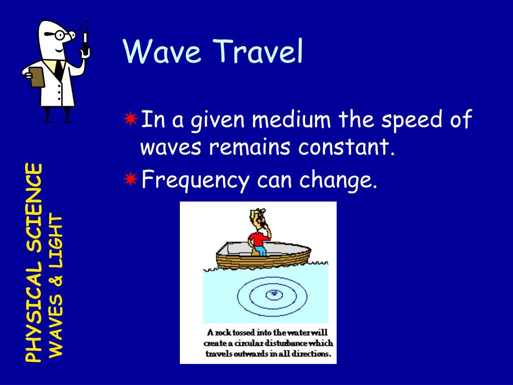 Wave Travel