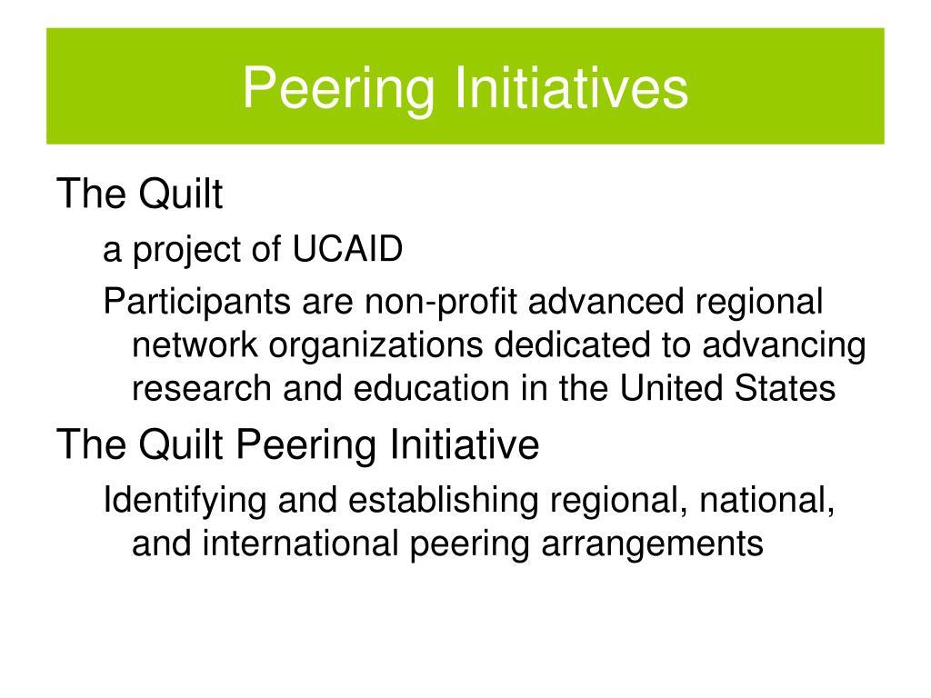 Peering Initiatives