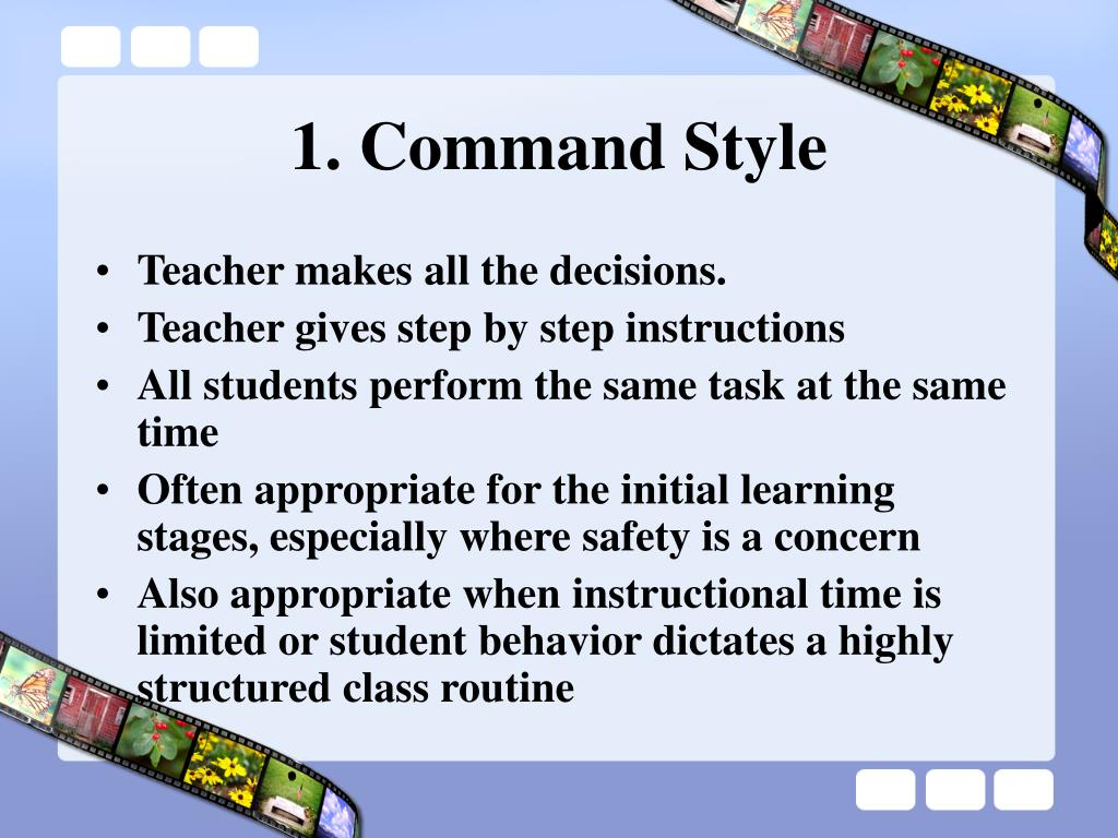 1. Command Style