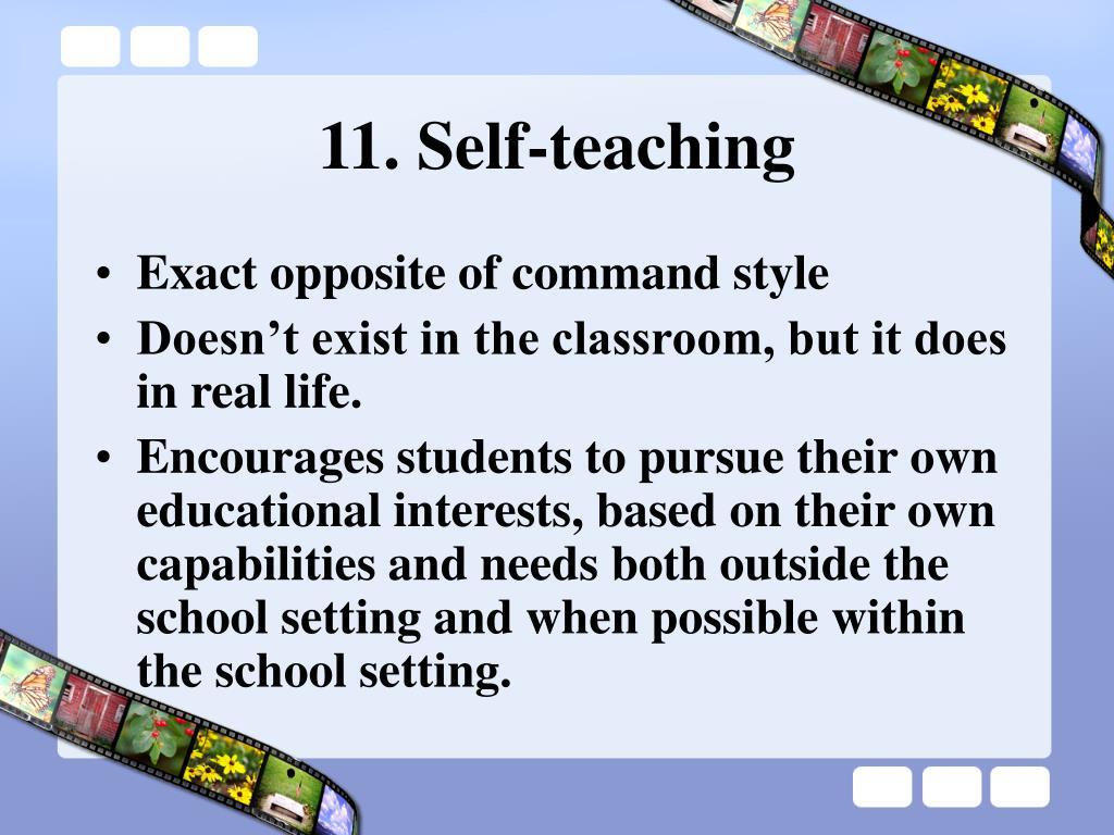 11. Self-teaching