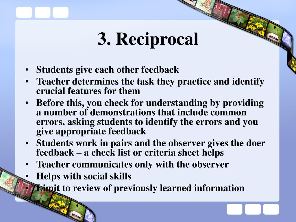3. Reciprocal