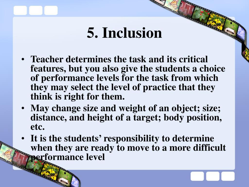 5. Inclusion
