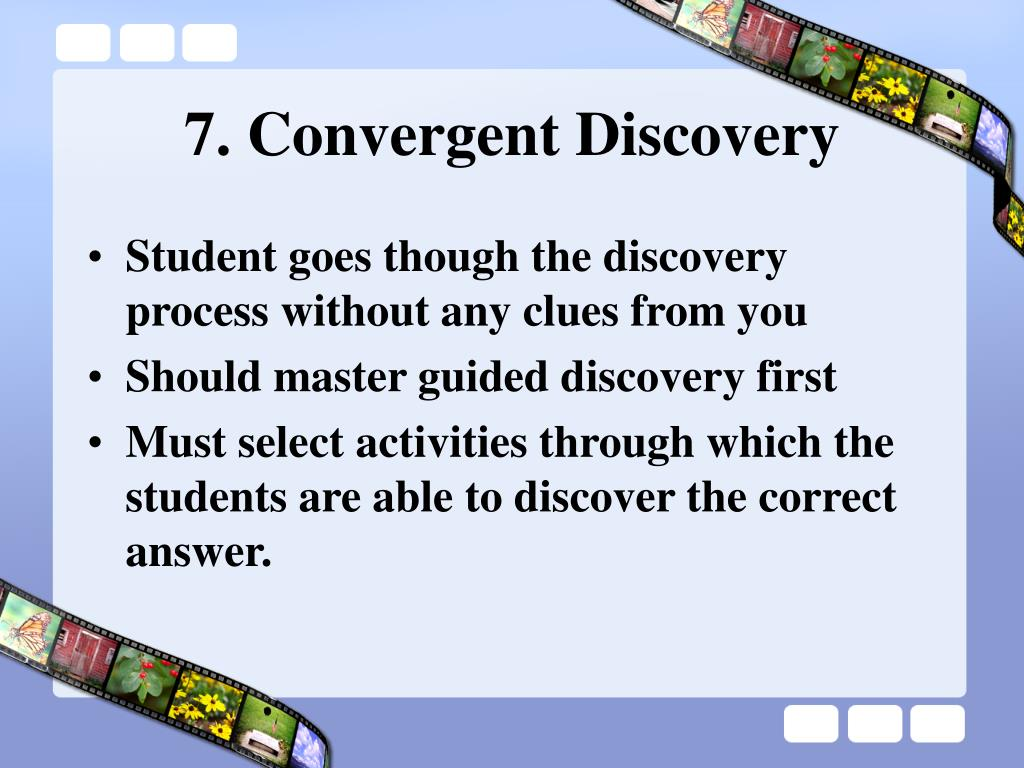 7. Convergent Discovery