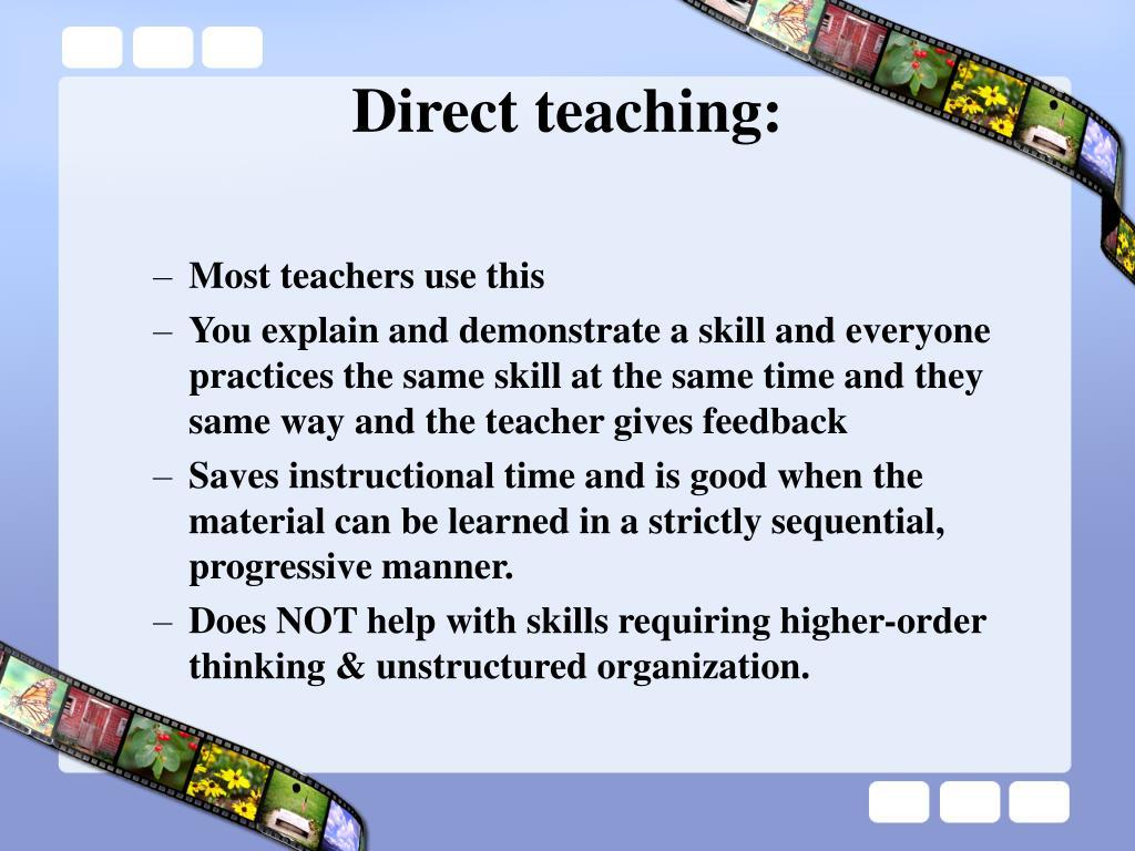 Direct teaching: