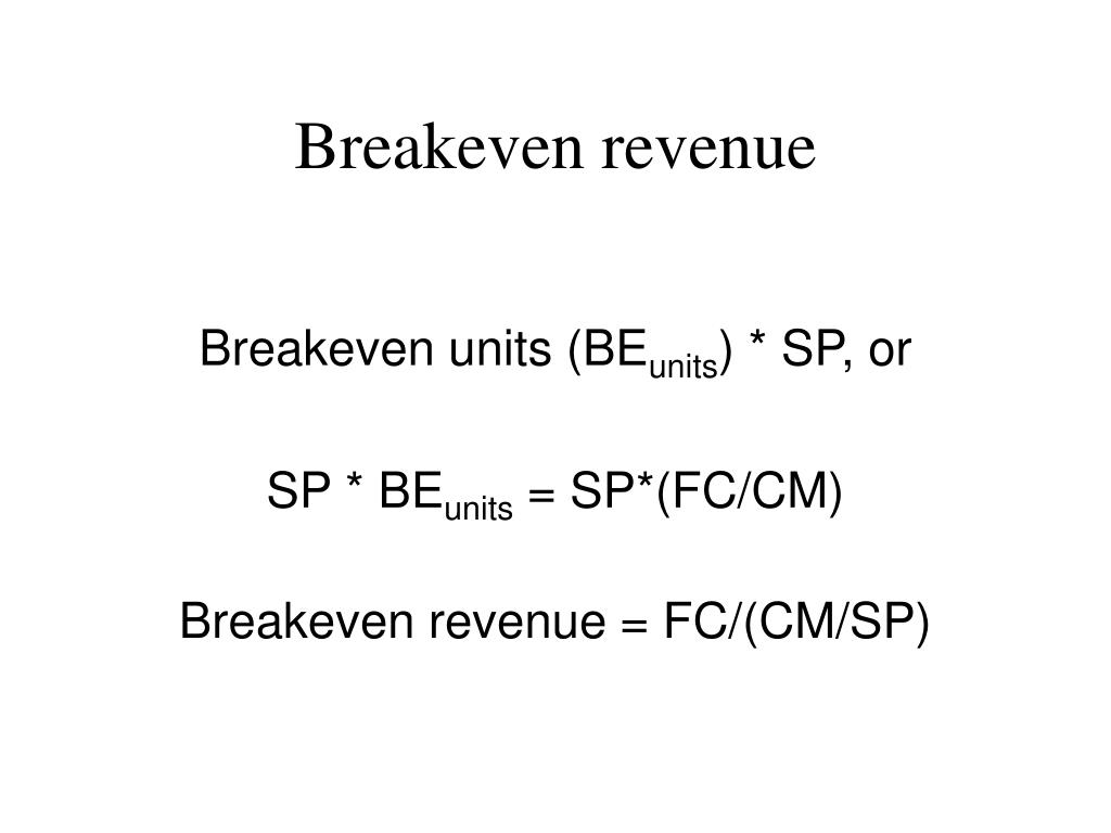 Breakeven revenue