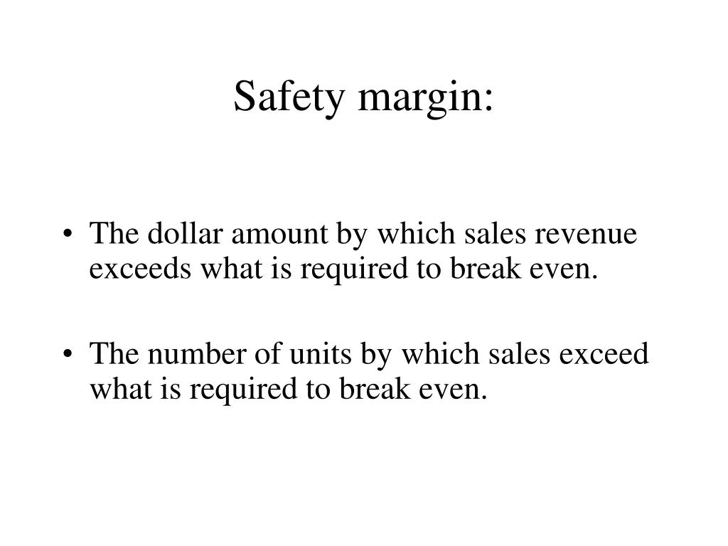 Safety margin: