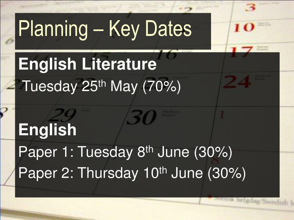 Planning – Key Dates