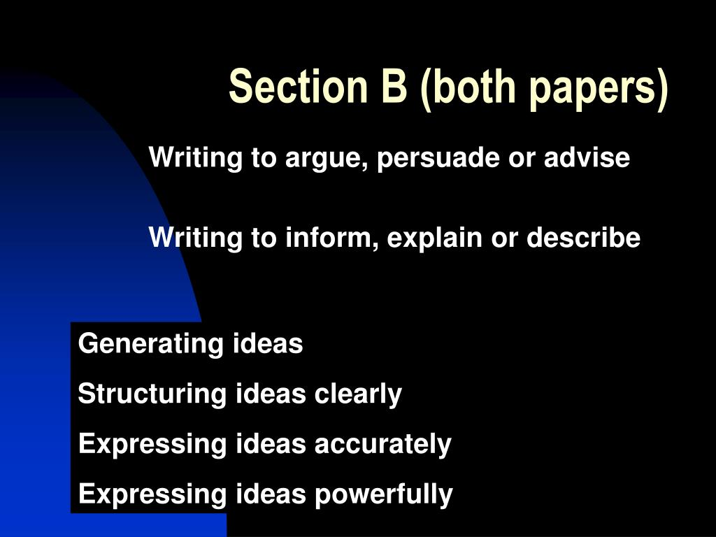 Section B (both papers)