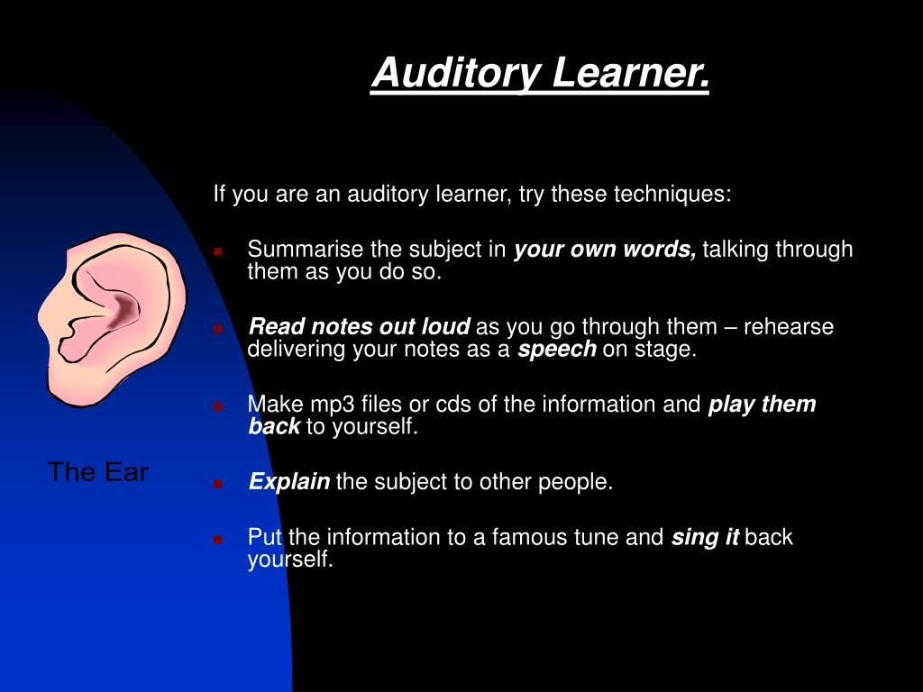 Auditory Learner.