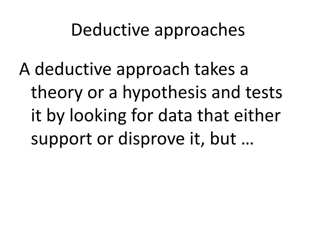 Deductive approaches