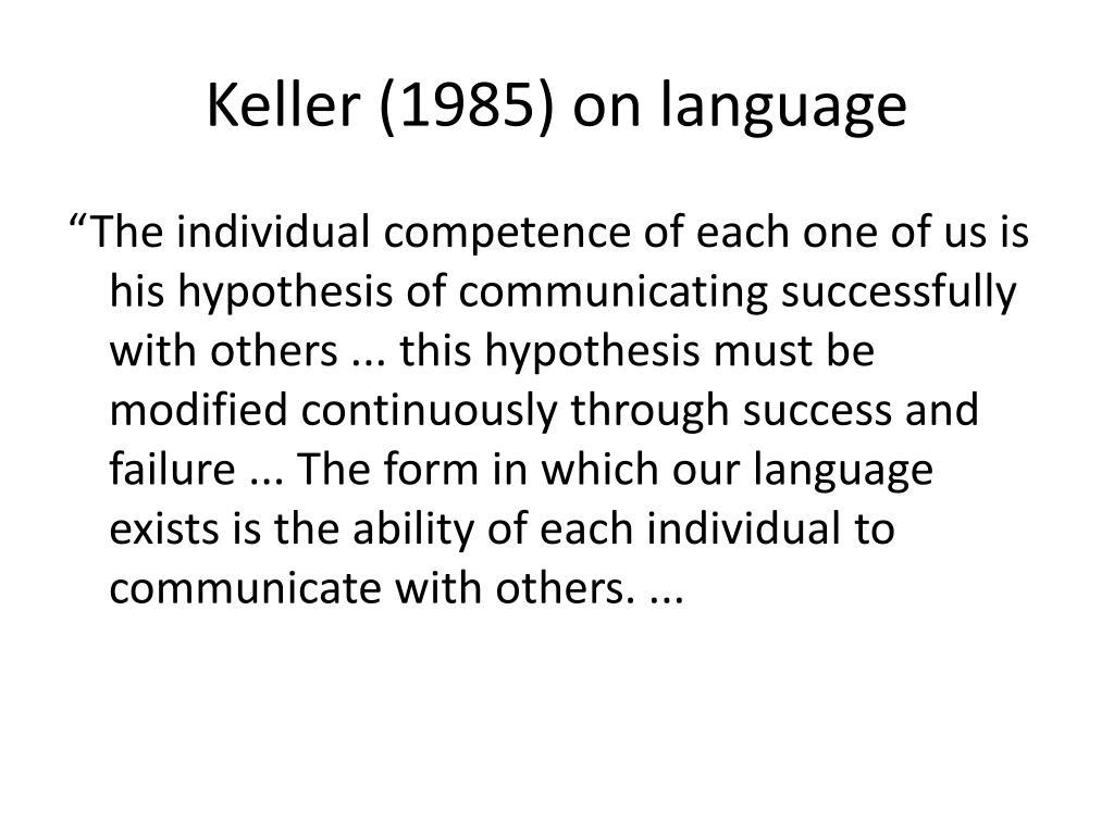 Keller (1985) on language