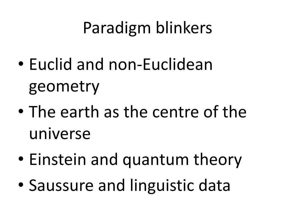 Paradigm blinkers