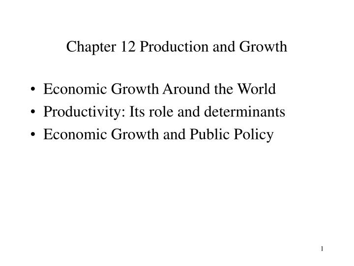Chapter 12 production and growth l.jpg