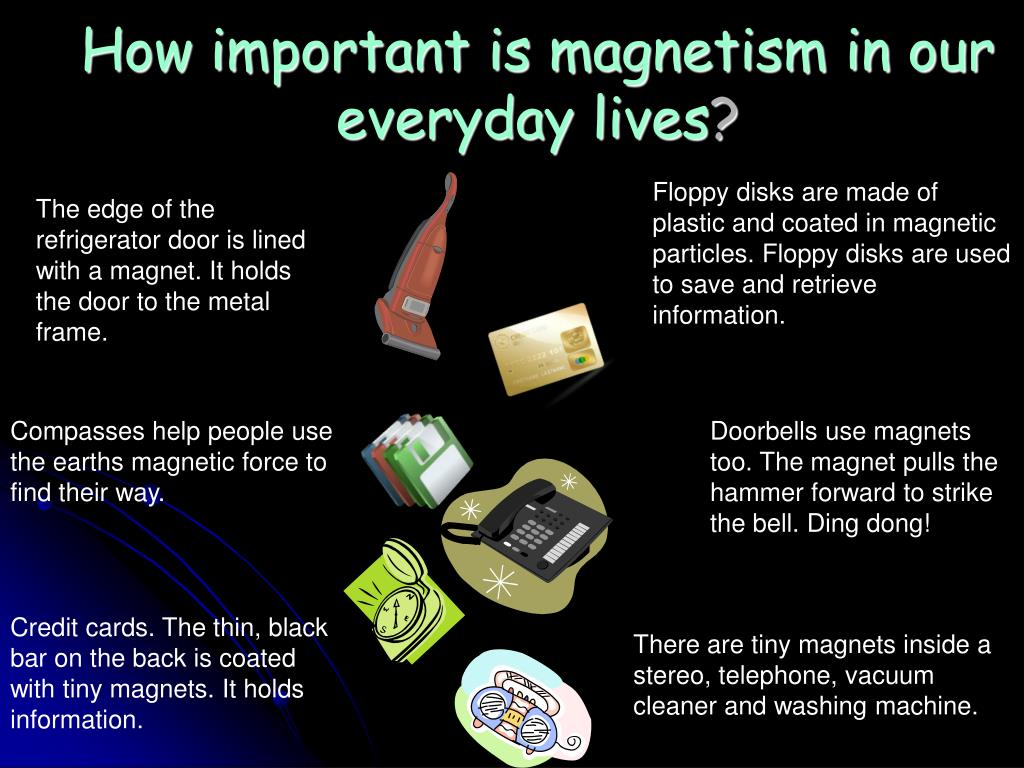 How important is magnetism in our everyday lives