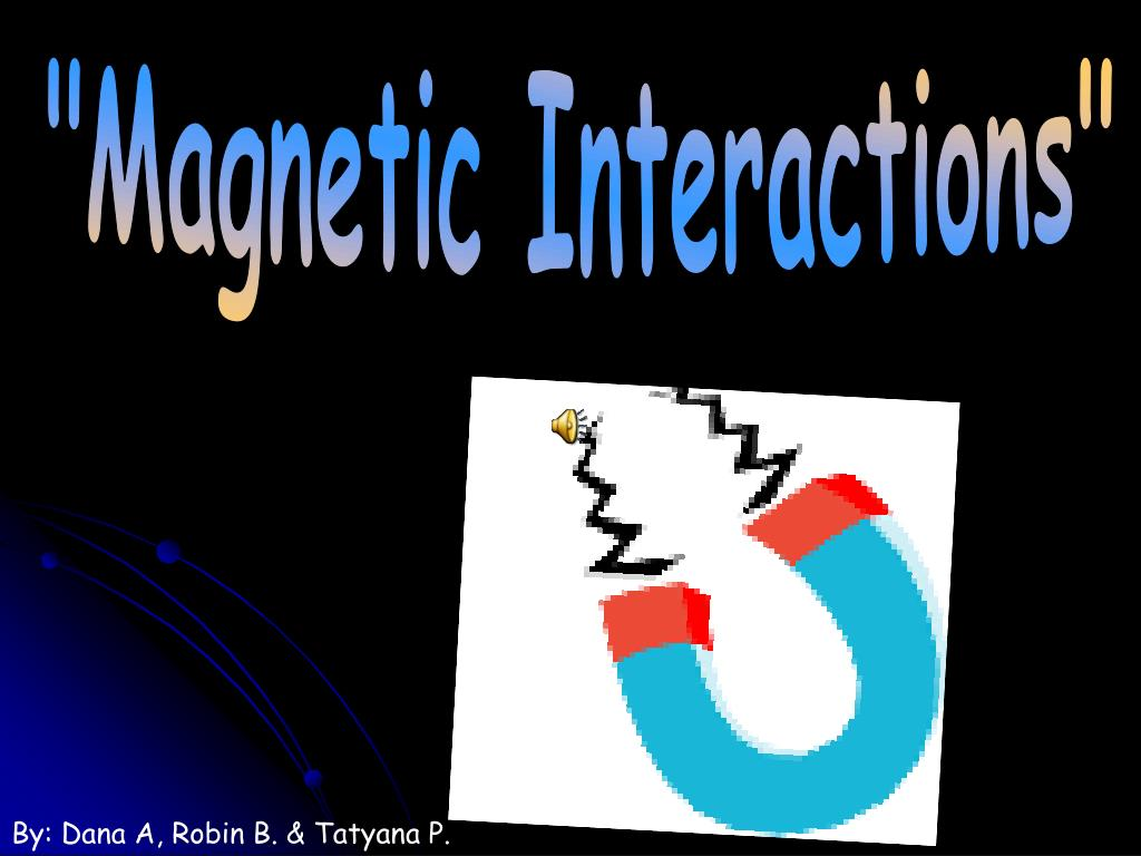 """Magnetic Interactions"""
