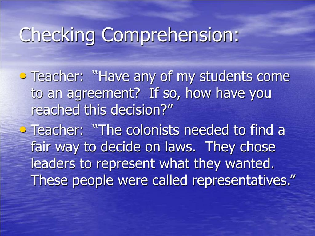 Checking Comprehension: