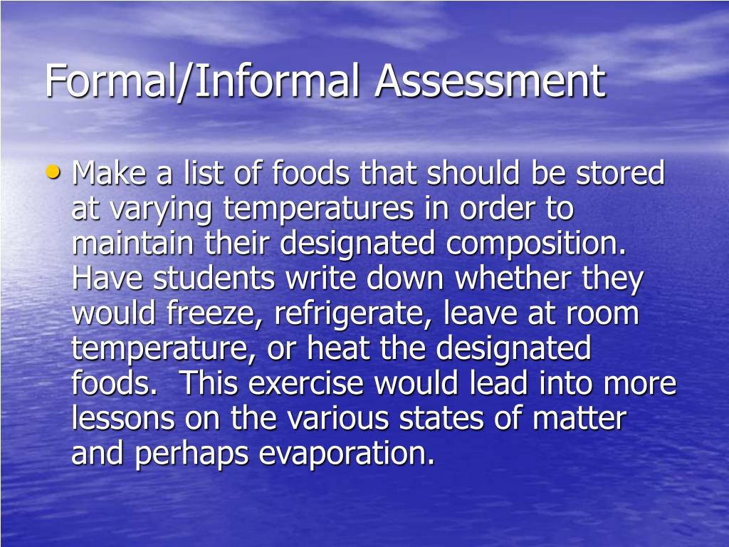Formal/Informal Assessment
