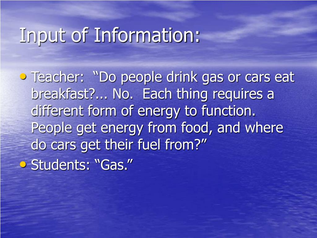 Input of Information: