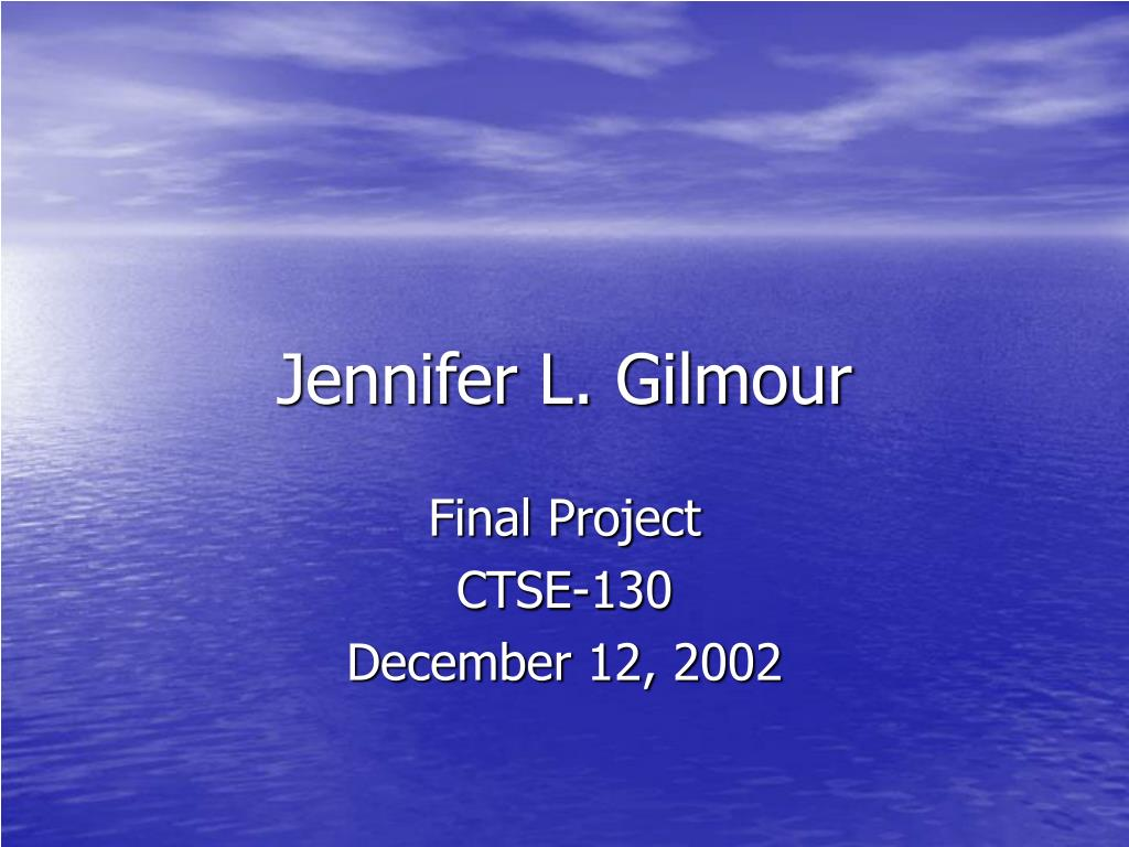 Jennifer L. Gilmour