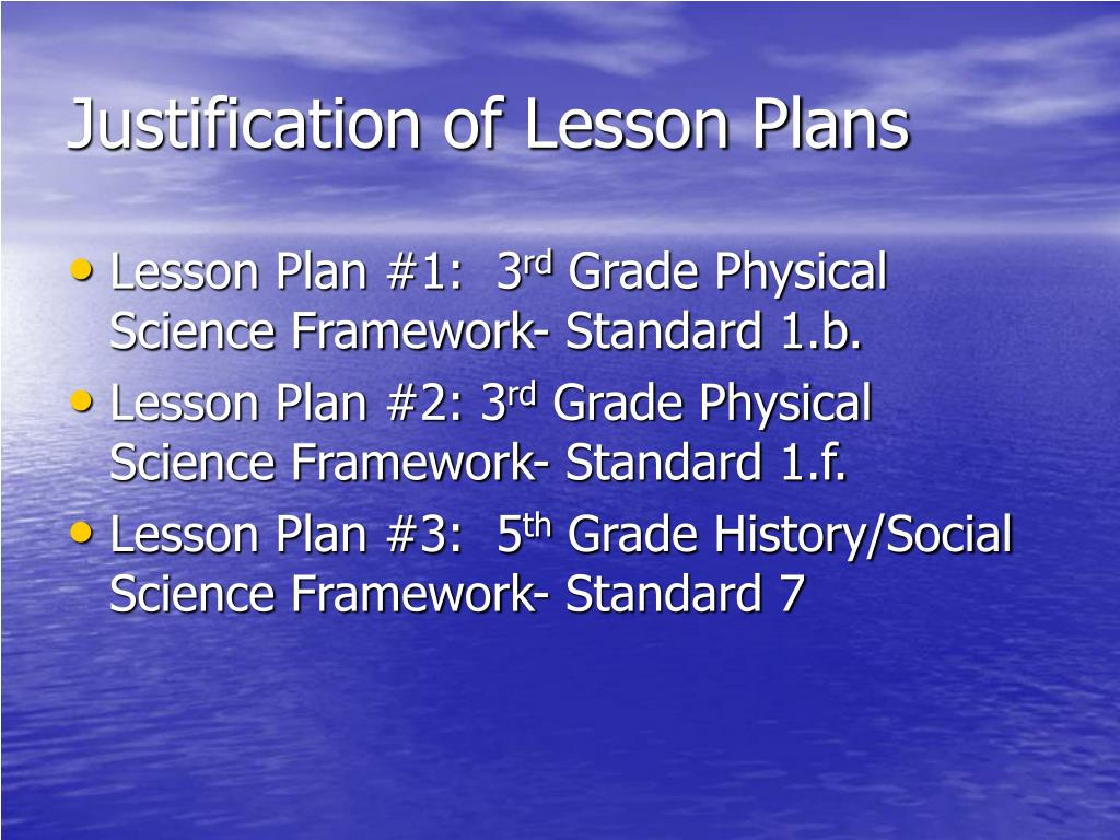 Justification of Lesson Plans
