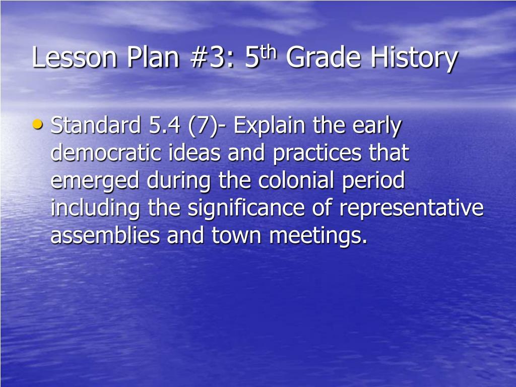 Lesson Plan #3: 5