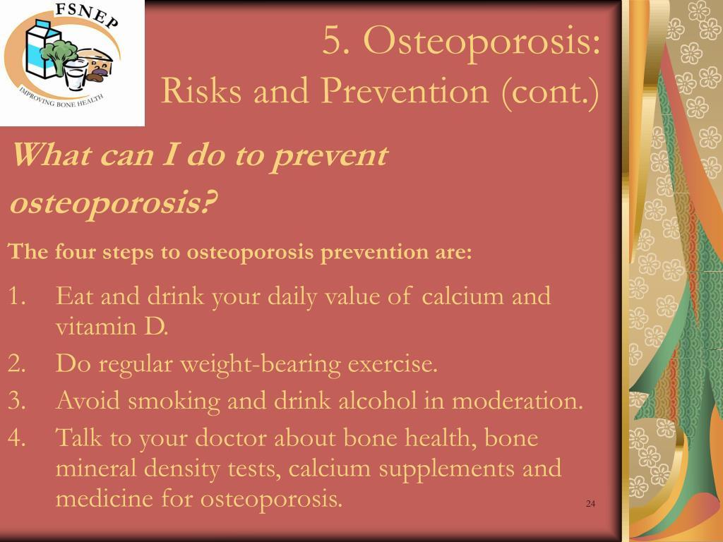 5. Osteoporosis:
