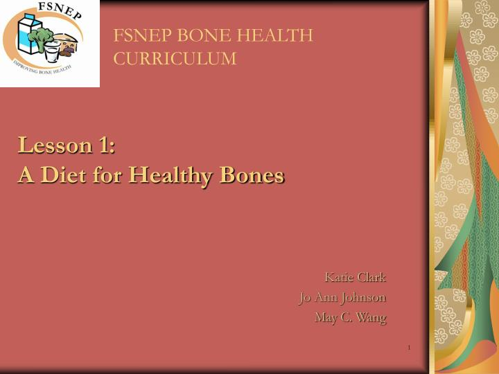 Lesson 1 a diet for healthy bones