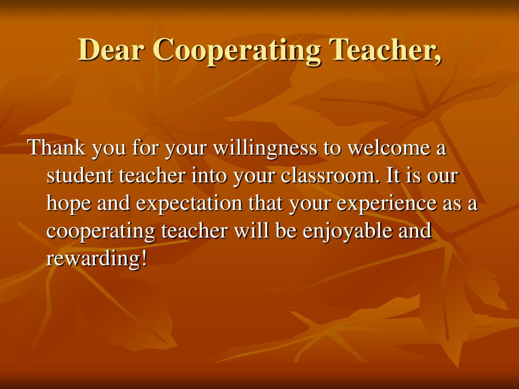 Dear Cooperating Teacher,