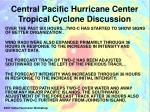 central pacific hurricane center tropical cyclone discussion1