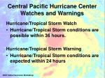 central pacific hurricane center watches and warnings
