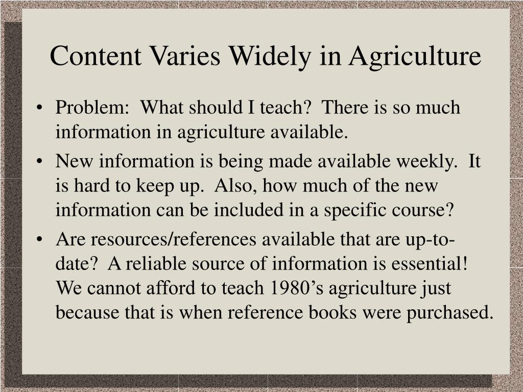 Content Varies Widely in Agriculture
