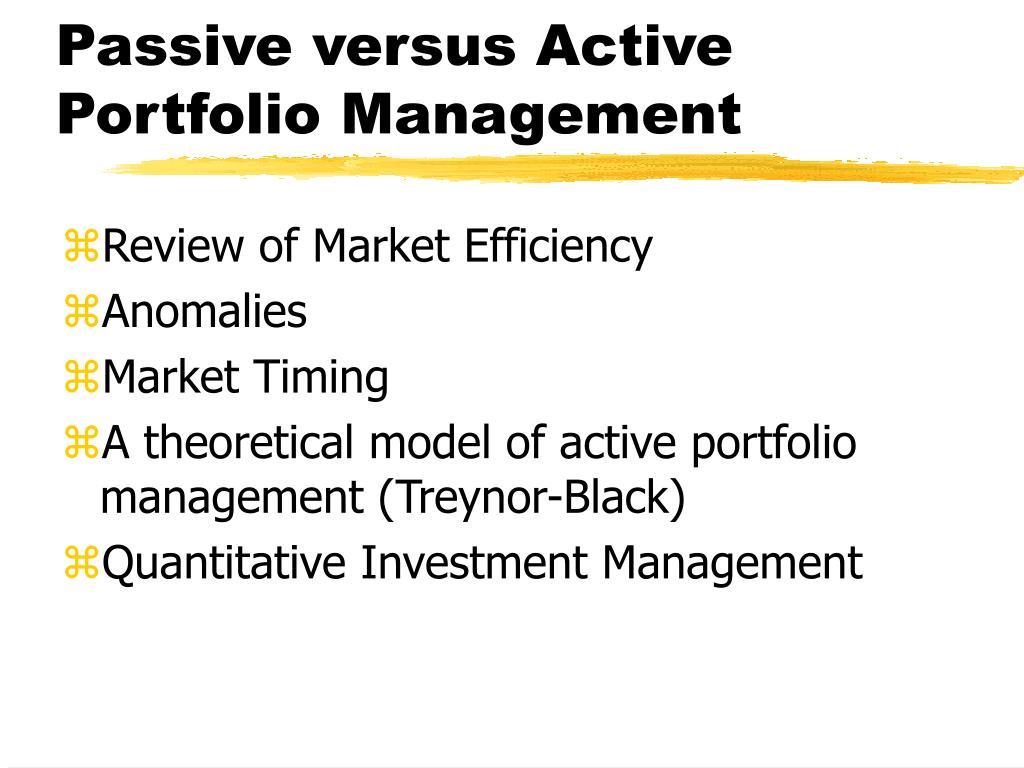 Passive versus Active Portfolio Management