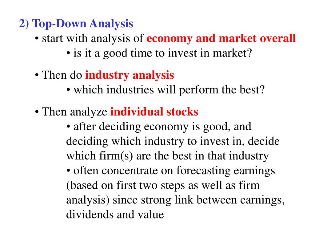 2) Top-Down Analysis