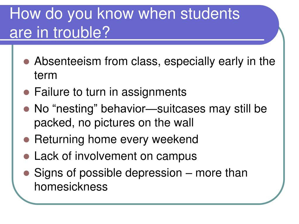 How do you know when students are in trouble?