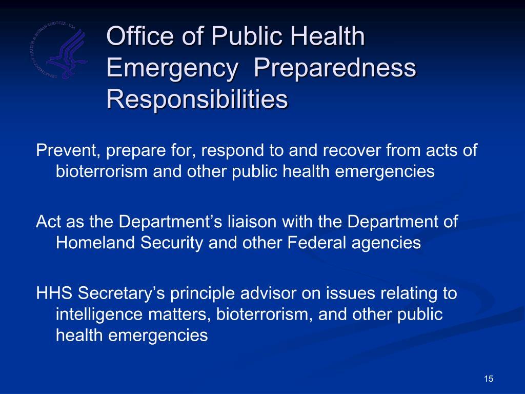 Office of Public Health Emergency  Preparedness Responsibilities