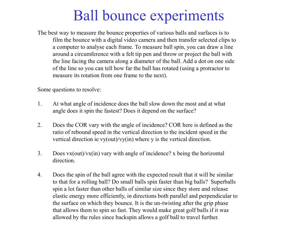 Ball bounce experiments