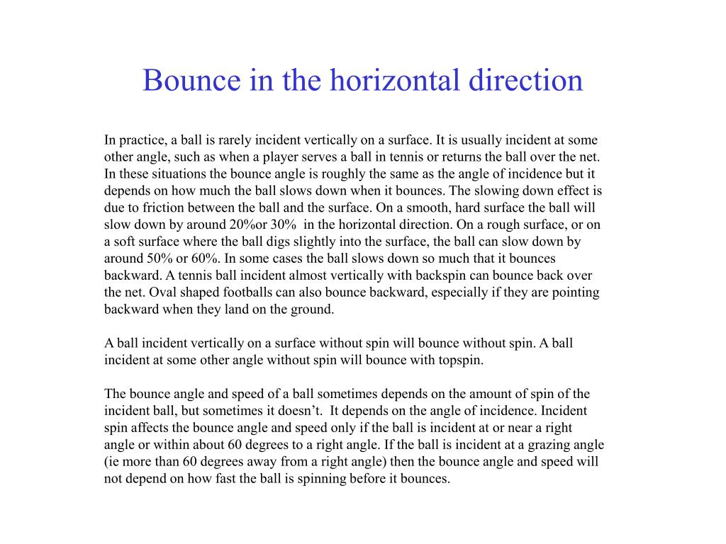 Bounce in the horizontal direction